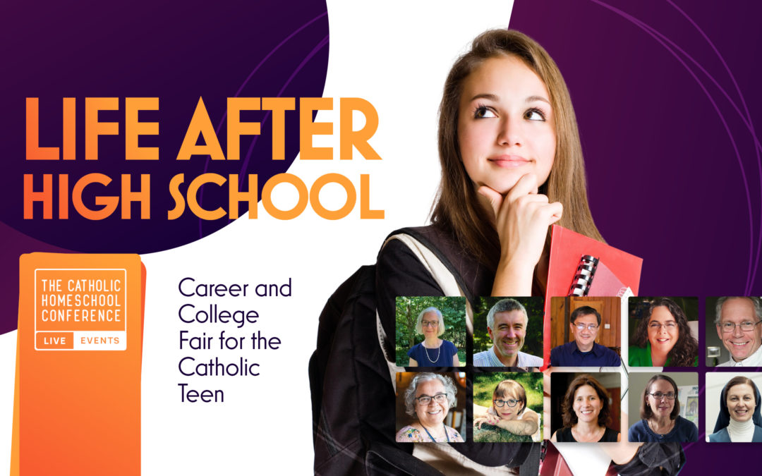 Life After High School: College & Career Fair for the Catholic Teen